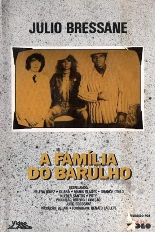 A Família do Barulho (1970)