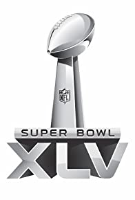 Primary photo for Super Bowl XLV