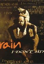 Drain Sth: I Don't Mind