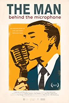 The Man Behind the Microphone (2017)