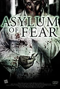 New hollywood movies trailer free download Asylum of Fear by Aaron Fronk [480x640]