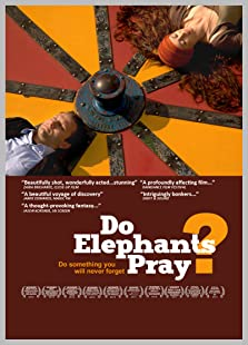 Do Elephants Pray? (2010)