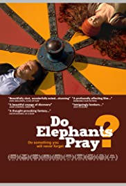 Do Elephants Pray? Poster