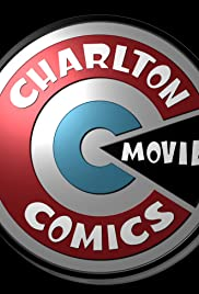 Charlton Comics: The Movie Poster