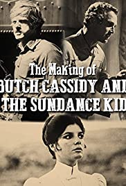 The Making of 'Butch Cassidy and the Sundance Kid'(1970) Poster - Movie Forum, Cast, Reviews