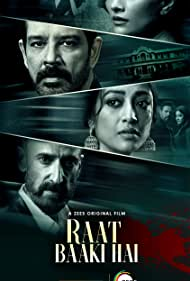 Rahul Dev, Anup Soni, Dipannita Sharma, and Paoli Dam in Raat Baaki Hai (2021)