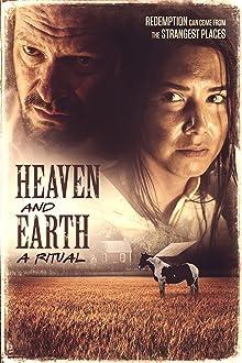 Heaven and Earth; A Ritual
