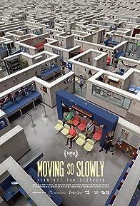 Primary photo for Moving so slowly: Avanzaré tan despacio