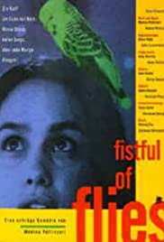 Fistful of Flies (1996) Poster - Movie Forum, Cast, Reviews