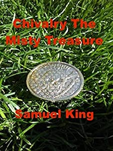 Direct download 300mb movies Chivalry, The Misty Treasure by none [XviD]