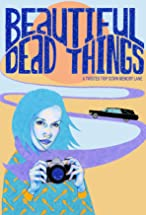 Primary image for Beautiful Dead Things