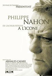 Philippe Nahon, de l'acteur fétiche à l'icône Poster