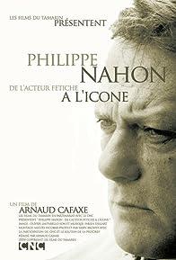 Primary photo for Philippe Nahon, de l'acteur fétiche à l'icône