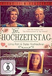 Der Hochzeitstag Film