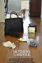 Mothers in the Middle Poster