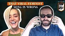 Esa canción feminista viral muestra que todo está mal con el feminismo