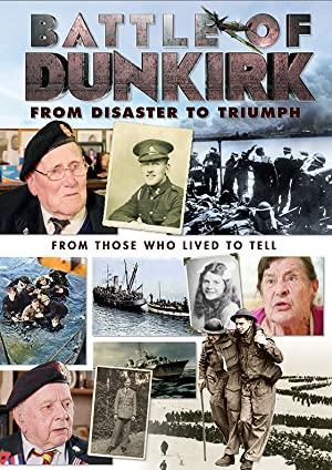 Where to stream Battle of Dunkirk: From Disaster to Triumph