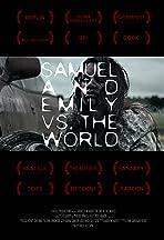Samuel and Emily vs. the World