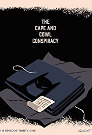 The Cape and Cowl Conspiracy Poster