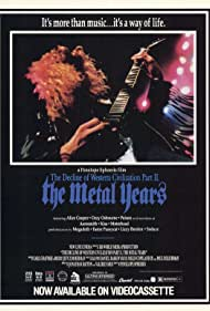 The Decline of Western Civilization Part II: The Metal Years (1988)