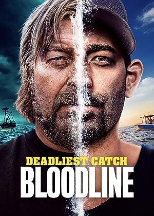 Where to stream Deadliest Catch: Bloodline