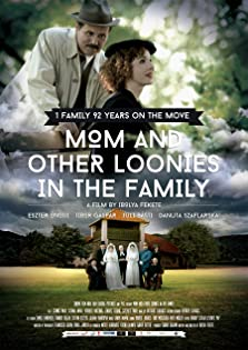 Mom and Other Loonies in the Family (2015)