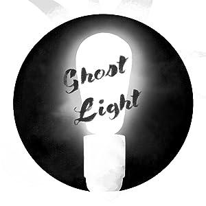 Ghost Light: A Documentary