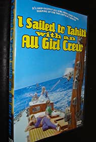 I Sailed to Tahiti with an All Girl Crew (1968)