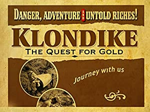 Where to stream Klondike: The Quest for Gold