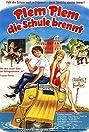 Plem, Plem - Die Schule brennt (1983) Poster