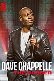 Dave Chappelle: The Closer (2021) Poster - Movie Forum, Cast, Reviews
