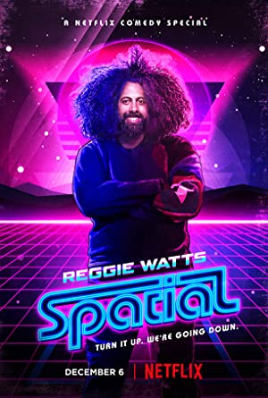 Where to stream Reggie Watts: Spatial