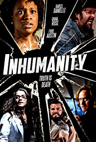 Primary photo for Inhumanity