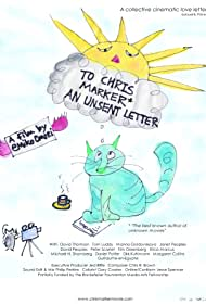 To Chris Marker, an Unsent Letter (2012)