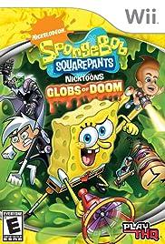 SpongeBob SquarePants featuring Nicktoons: Globs of Doom Poster
