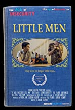The Age of Insecurity: Little Men