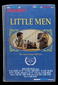 Primary photo for The Age of Insecurity: Little Men