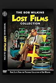 The Bob Wilkins Lost Film Collection Poster