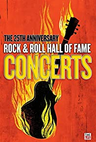 Primary photo for The 25th Anniversary Rock and Roll Hall of Fame Concert