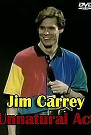 Jim Carrey: Unnatural Act(1991) Poster - TV Show Forum, Cast, Reviews