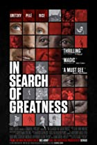 In Search of Greatness (2018) Poster