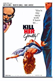Kill Her Gently Poster
