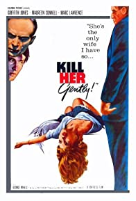 Primary photo for Kill Her Gently