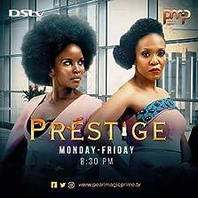 Prestige (2021– )