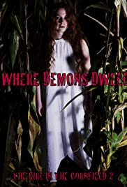 Where Demons Dwell: The Girl in the Cornfield 2 Poster