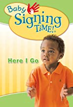 Baby Signing Time Vol 2: Here I Go