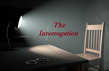New english movie trailer free download The Interrogation by