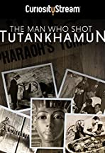 The Man who Shot Tutankhamun