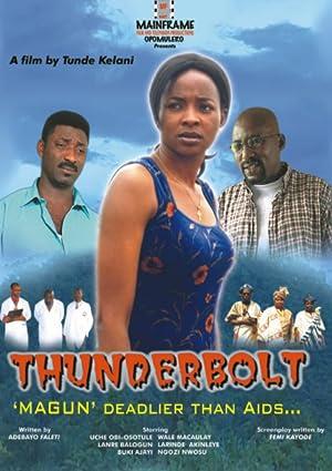 Tunde Kelani Thunderbolt: Magun Movie