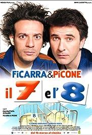 Il 7 e l'8 Poster